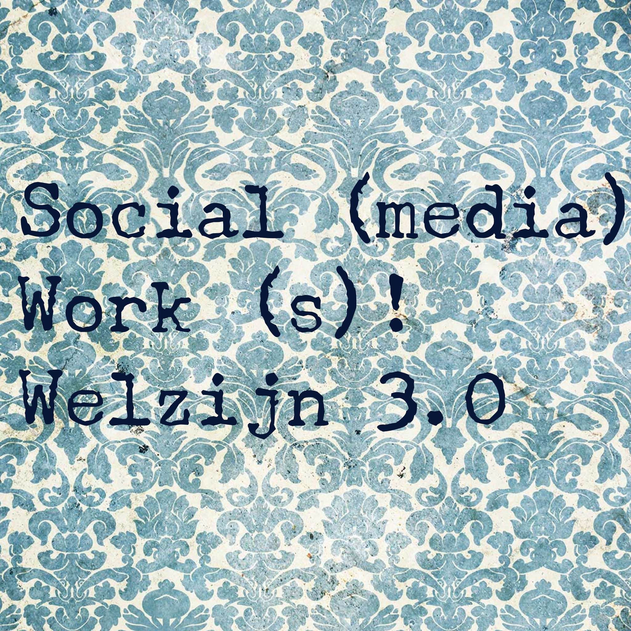 Welzijn 3.0 Verder komen met sociale media